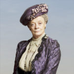 Violet Crawley (Maggie Smith)