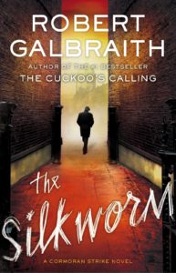 The Silkworm by Robert Galbraith aka JK Rowling book cover