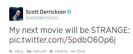 Scott Derrickson tweet confirming Doctor Strange job